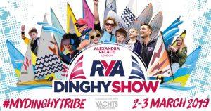 RYA Dinghy Show 2019 - Alexandra Palace  London on the 2-3rd March 2019